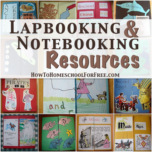 FREE Lapbooking & Notebooking Resources! - How To Homeschool For FREE