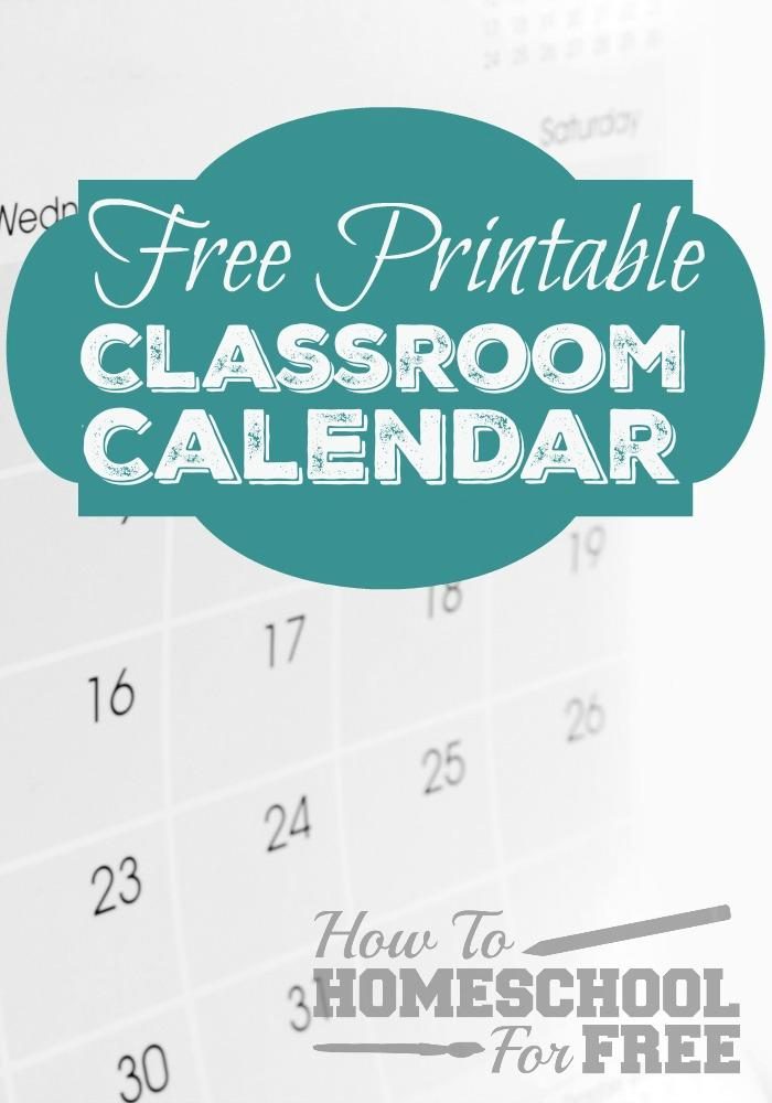 graphic regarding Printable Classroom Calendar titled Cost-free Printable Clroom Calendar! - How Toward Homeschool For No cost