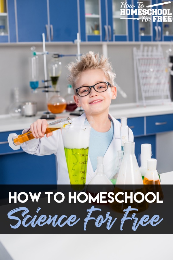 How to Homeschool Science For FREE!